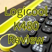 デバイスを置ける!! ロジクール社製キーボードK480の使用感レビュー